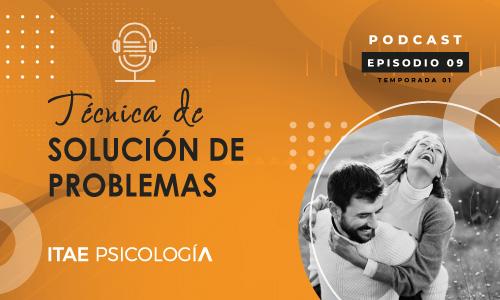 Podcast de Psicología. Técnica de solución de problemas